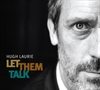 Picture of Hugh Laurie - Let them talk