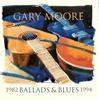 Picture of Gary Moore - Ballads & blues 1982-1994