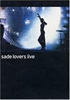 Картинка на Sade - Lovers live DVD