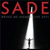 Картинка на Sade - Bring Me Home - Live 2011 [CD+DVD]