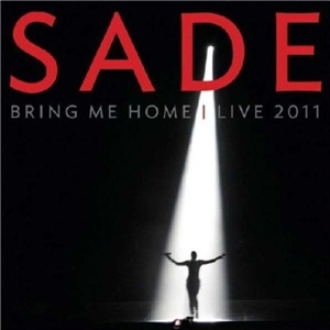 Picture of Sade - Bring Me Home - Live 2011 [CD+DVD]