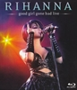 Picture of Rihanna - Good Girl Gone Bad Live Blu-Ray