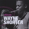 Picture of Wayne Shorter - The Ultimate [2 CD]