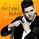 Picture of Michael Buble - To Be Loved