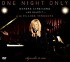 Picture of Barbra Streisand - One Night Only Barbra Streisand And Quartet At The Village Vanguard September 26, 2009 [DVD + CD]