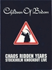 Picture of Children of Bodom - Chaos Ridden Years | Stockholm Knockout Live DVD