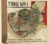 Picture of Fiona Apple - The Idler Wheel Is Wiser Than The Driver Of The Srew And Whipping Cords Will Serve You More Than Ropes Will Ever Do