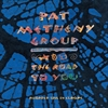 Picture of Pat Metheny Group - The Road To You