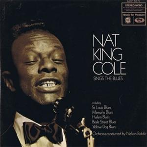 Картинка на Nat King Cole - Sings The Blues [Vinyl Second Hand]