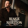 Picture of Blake Shelton - Reloaded: 20 #1 Hits