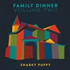 Picture of Snarky Puppy - Family Dinner Volume Two [VINYL] 2 LP + DVD