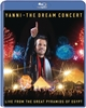 Picture of Yanni - The Dream Concert - Live From The Great Pyramids Of Egypt [Blu-Ray]