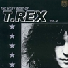 Picture of T. Rex - The Very Best Of T.Rex and Marc Bolan Volume 2