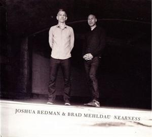 Picture of Joshua Redman & Brad Mehldau - Nearness
