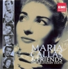 Picture of Maria Callas and Friends - The Legendary Duets [2 CD]
