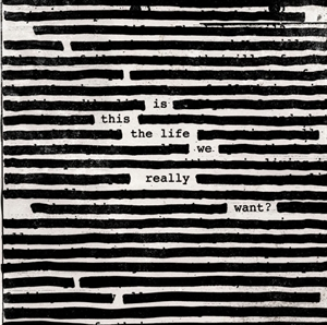 Picture of Roger Waters - Is This the Life We Really Want?