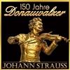 Picture of Johann Strauss - 150 Jahre Danauwalzer  [2 CD]