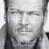 Picture of Blake Shelton - If I'm Honest