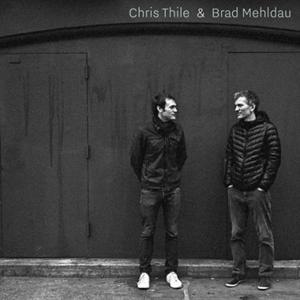 Picture of Chris Thile and Brad Mehldau - Chris Thile & Brad Mehldau