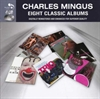 Picture of Charles Mingus - Eight Classic Albums [4 CD]