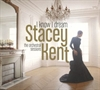 Picture of Stacey Kent - I Know I Dream: The Orchestral Sessions