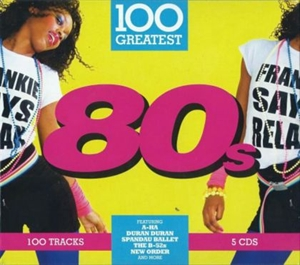 Картинка на Compilation - 100 Greatest 80s [5 CD]