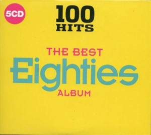 Картинка на Various Artists - 100 Hits: The Best Eighties Album [5 CD]