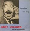 Picture of Jerry Colonna And His Dixieland Band - He Swings And He Sings  [Vinyl Second Hand] LP