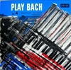 Картинка на Johann Sebastian Bach; Jacques Loussier; Christian Garros; Pierre Michelot - Play Bach No. 4  Vinyl Second Hand LP