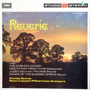 Картинка на Royal Liverpool Philharmonic Orchestra; Sir Charles Groves - Reverie  Vinyl Second Hand LP