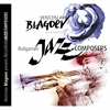 Picture of Ventzislav Blagoev presents Bulgarian Jazz Composers CD